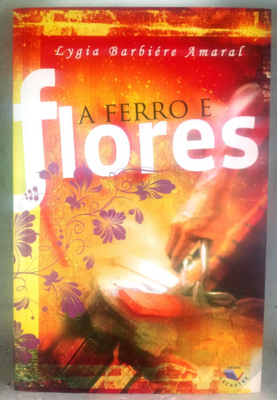 A Ferro E Flores Amaral Lachâtre