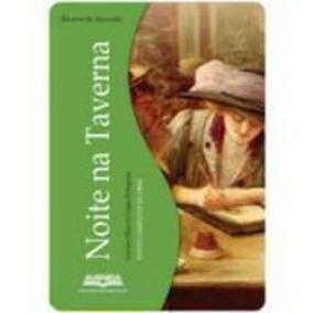 Noite Na Taverna - ( Grantes Obras Da Língua Portuguesa )