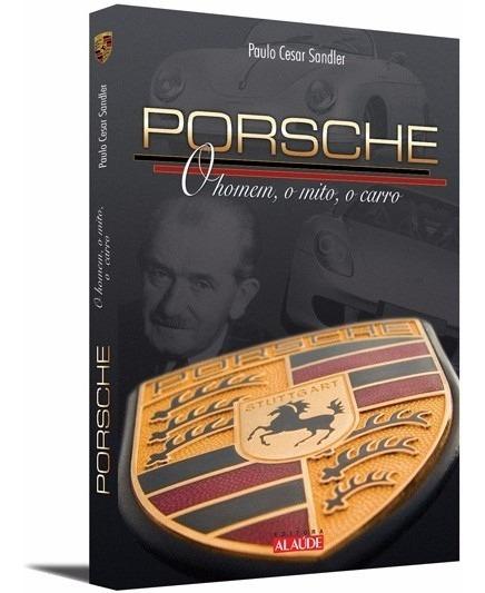 Livro - Porsche - O Homem, O Mito, O Carro
