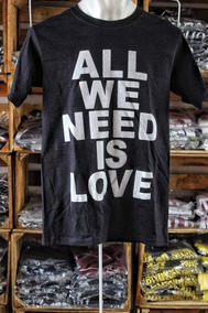 Camiseta All We Need Is Love | Rap | Hip Hop |