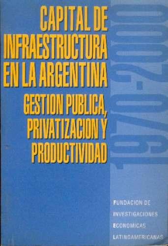 Capital De Infraestructura En La Argentina