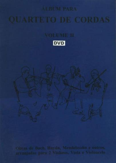 Album Para Quarteto De Cordas - Vol. 2 - Dvd