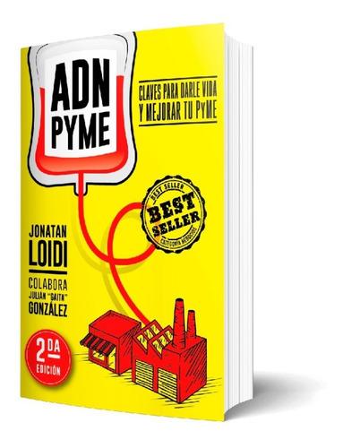 Libro Adnpyme Claves Para Darle Vida Y Mejorar Tu Pyme 2ed