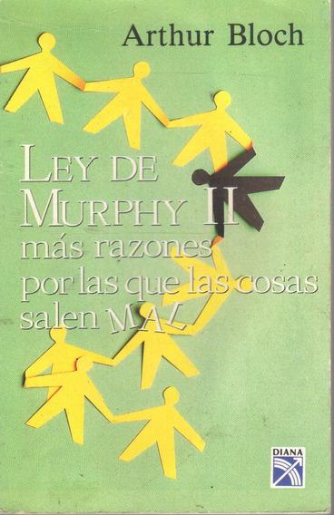 Ley De Murphy 2 Más Razones Por Las Que Las Cosas Salen Mal