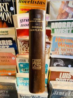 Enrique Gonzalez Martinez. Poesías Completas. 1944.alfarabía