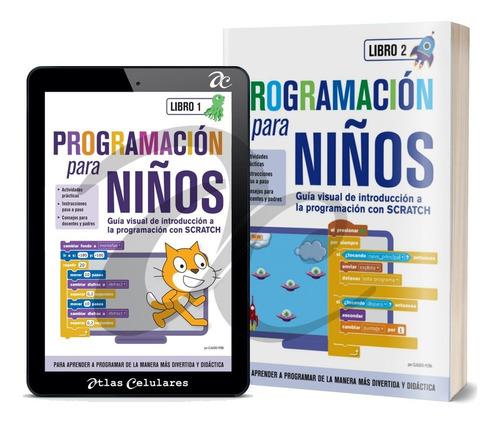 Curso De Iniciacion A La Programacion Para Niños Con Scratch