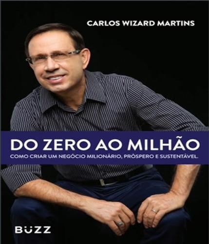 Livro Do Zero Ao Milhao