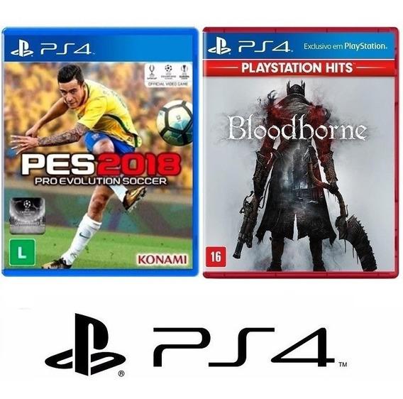 Pes 2018 Futebol + Bloodborne - Midia Fisica Lacrado - Ps4