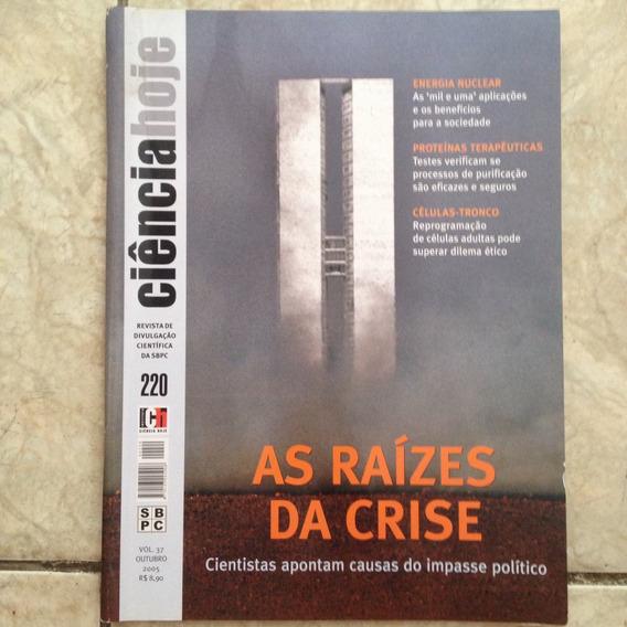 Revista Ciência Hoje 10/2005 220 Às Raízes Da Crise Política