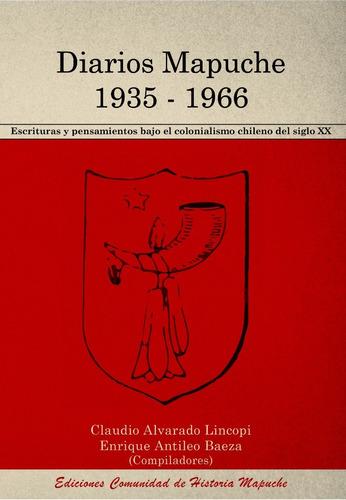 Libro Diarios Mapuche 1935-1966