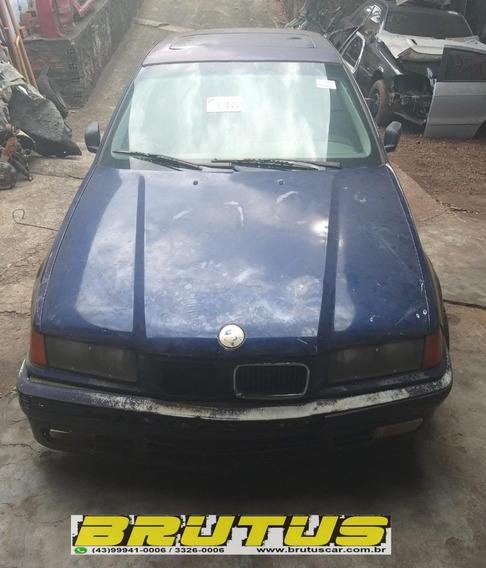 Sucata Bmw 318 Regino 318ia 1995 Para Retirada De Pecas