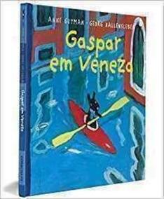 Livro Gaspar Em Veneza Anne Gutman