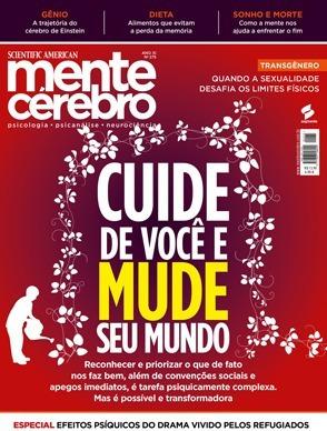 Cuide De Você E Mude Seu Mundo - Revista Mente E Cérebro 262