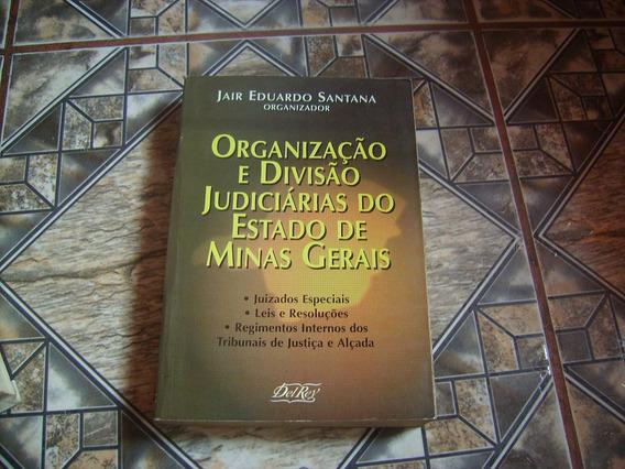 Organização E Divisão Judiciárias Do Estado De Minas Gerais