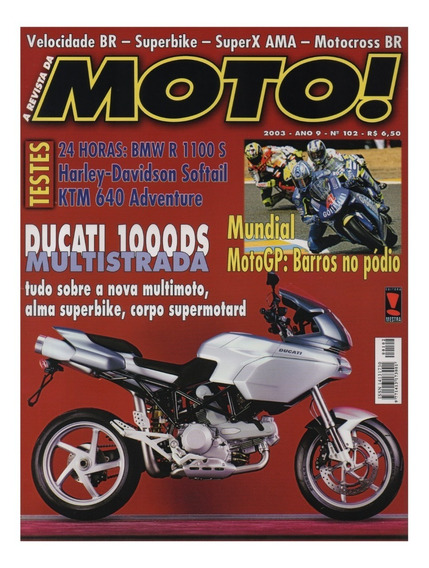Moto! N°102 Ducati 1000ds Ktm 640 Hd Softail Bmw R 1100 S