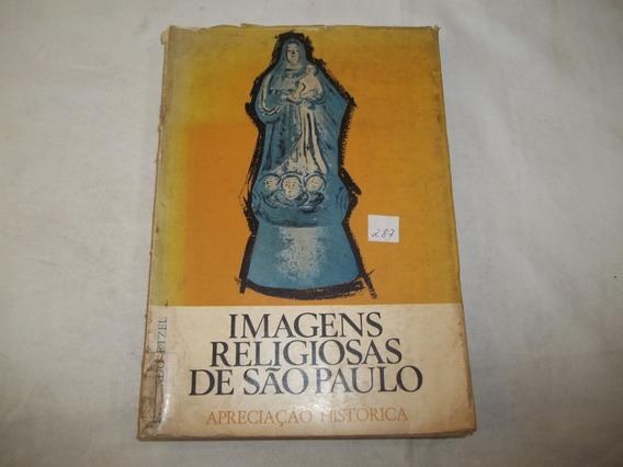 Livro Imagens Religiosas De São Paulo Eduardo Etzel