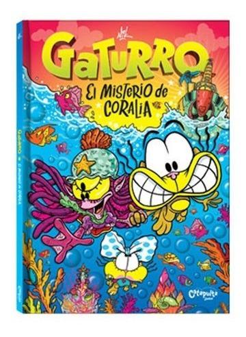 Imagen 1 de 2 de Gaturro El Misterio De Coralia (cartone) - Nik