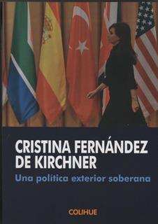 Una Política Exterior Soberana/ Colihue