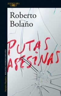 Libro Putas Asesinas De Roberto Bolaño Nuevo