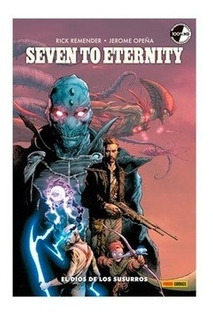 Seven To Eternity Vol 01 - Remender, Opeña