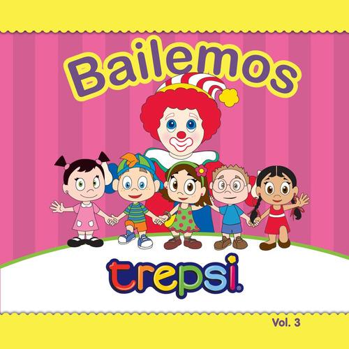 Cd Vol 3 Trepsi El Payaso Musica Infantil Niños Bailemos