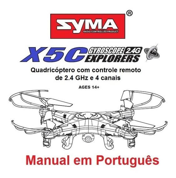 Manual Em Português Do Drone Syma X5c / X5c-1