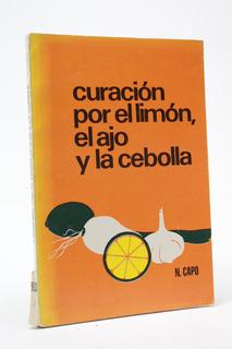 Curación Por El Limón El Ajo Y La Cebolla N Capo E3r