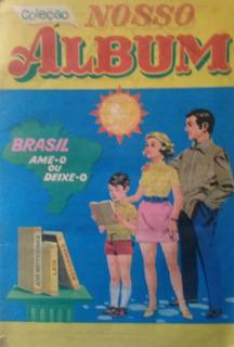 Álbum De Figurinhas Nosso Álbum - Editora Sadra Década De 70