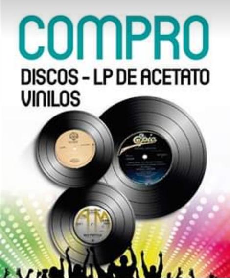 Compro Y Vendo Discos Lp, 45rpm De Acetato Vinilo