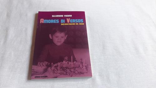Imagen 1 de 6 de Amores Di Versos Alejandro Viedma Milena Caserola