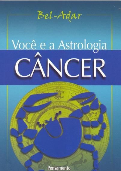 Você E A Astrologia - Câncer