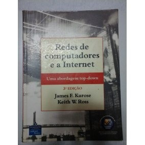 Redes De Computadores 3ª Ediçao Kurose