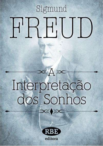 A Interpretação Dos Sonhos Parte 1 E 2 - Sigmund Freud