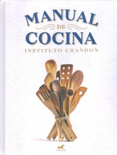 Imagen 1 de 2 de Libro: Manual De Cocina Del Crandon Nueva Edición 2018