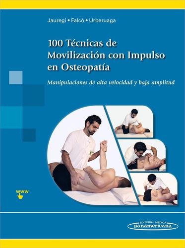 Imagen 1 de 6 de 100 Técnicas De Movilización Con Impulso En Osteopatía