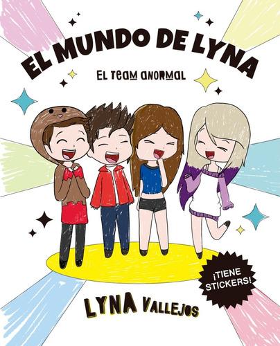 Imagen 1 de 2 de Libro El Mundo De Lyna - Lyna Vallejos