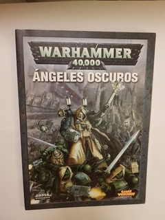Warhammer 40k Codex Angeles Oscuros 6 Ed.