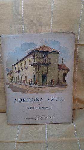 Córdoba Azul - Arturo Capdevilla