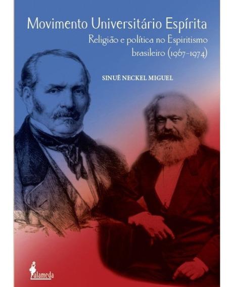 Movimento Universitário Espírita - Religião E Política