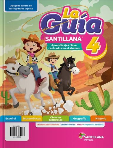 La Guia Santillana 4, 2020-2021 Primaria Publica (oficial)