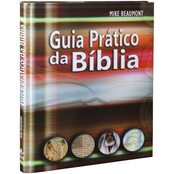 Guia Prático Da Bíblia / Mike Beaumont