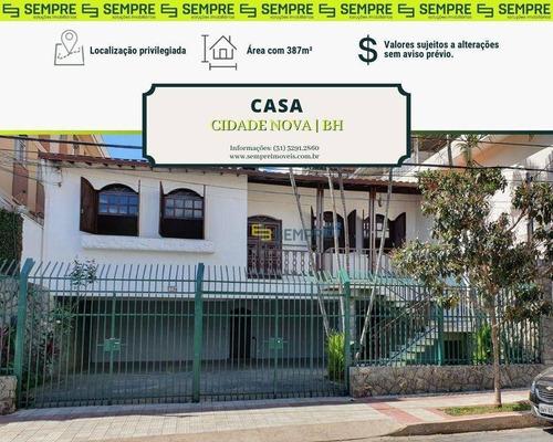 Imagem 1 de 24 de Casa Para Alugar, 387 M² E 06 Vagas - Cidade Nova - Belo Horizonte/mg - Ca0018
