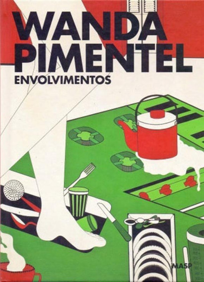 Wanda Pimentel : Envolvimentos