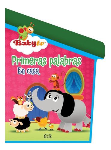Libro: Primeras Palabras En Casa ( Baby Tv)