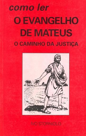 Livro Como Ler O Evangelho De Mateus ( Novo Lacrado )