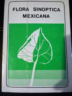 Flora Sinoptica Mexicana 3a. Ed. 1981 Conzatti Y Smith