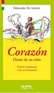 Libro. Corazón, Diario De Un Niño. Edmundo De Amicis