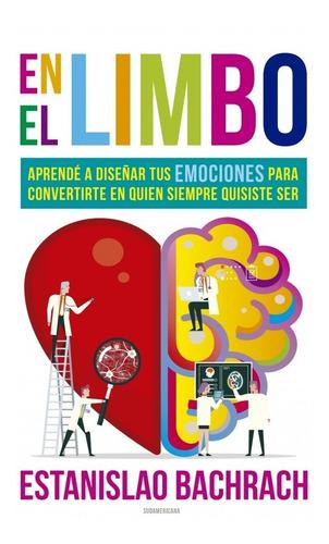 En El Limbo - Estanislao Bachrach - Libro Sudamericana