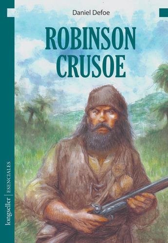 Robinson Crusoe - Esenciales - Longseller