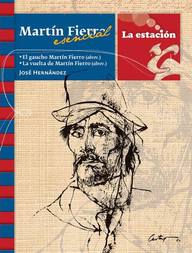 Imagen 1 de 1 de Martín Fierro Esencial - Estación Mandioca -